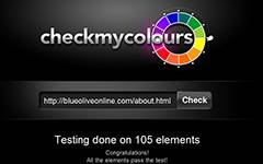 Check My Colours - a tool for checking foreground and background color combinations of a Web page to determine if they provide sufficient contrast when viewed by someone with color deficits.