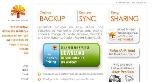 SpiderOak provides an easy, secure and consolidated free online backup, sync, sharing, access & storage solution for Windows, Mac OS X, and Linux. Provides 2GB of Free storage.