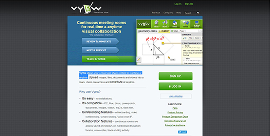 Vyew allows you to meet and share content in real-time or anytime.
